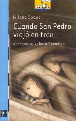 Libro Cuando San Pedro Viajo En Tren
