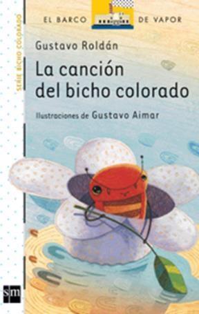 Libro La Cancion Del Bicho Colorado