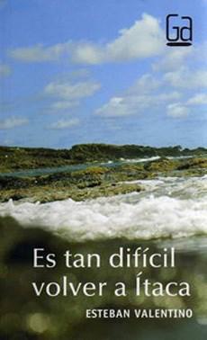 Libro Es Tan Dificil Volver A Itaca