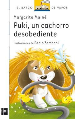 Papel PUKI UN CACHORRO DESOBEDIENTE (BARCO DE VAPOR BLANCO 27) (PRIMEROS LECTORES)