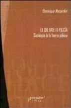 Libro Lo Que Hace La Policia