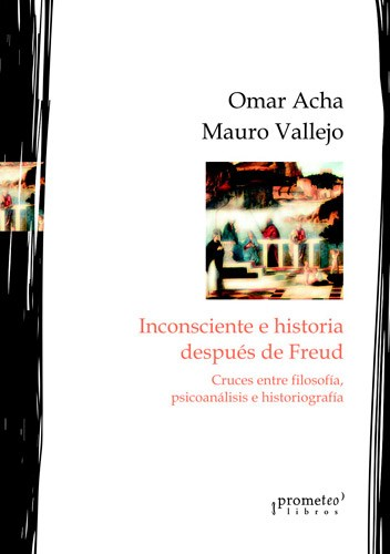 Papel INCONSCIENTE E HISTORIA DESPUES DE FREUD