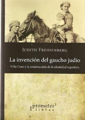 Papel LA INVENCION DEL GAUCHO JUDIO