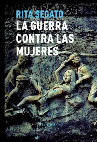 Libro La Guerra Contra Las Mujeres