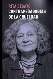 Papel CONTRAPEDAGOGÍAS DE LA CRUELDAD