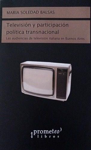 Papel TELEVISIÓN Y PARTICIPACIÓN POLÍTICA TRANSNACIONAL