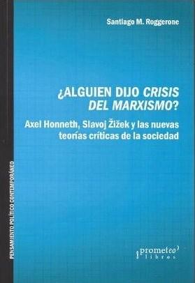 Papel ¿ALGUIEN DIJO CRISIS DEL MARXISMO?
