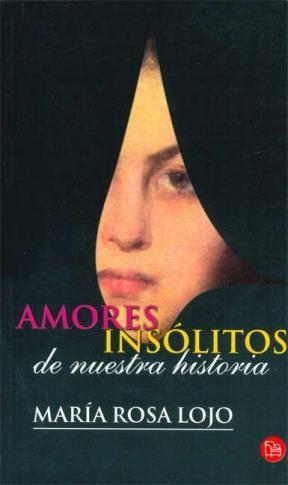 Papel Amores Insolitos De Nuestra Historia Pk