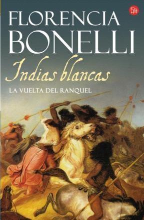 LIBRO INDIAS BLANCAS/LAVUELTA DEL RANQUEL  (BOLSILLO)