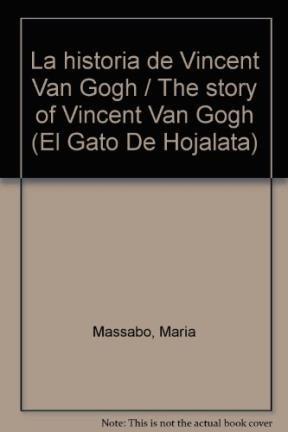 Libro La Historia De Vicent Van Gogh