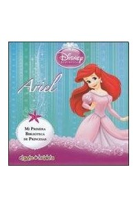 Papel Ariel - Mi Primera Biblioteca De Princesas