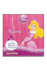 Papel Aurora - Mi Primera Biblioteca De Princesas