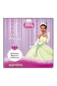 Papel Tiana - Mi Primera Biblioteca De Princesas