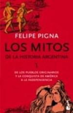 Libro 1. Los Mitos De La Historia Argentina