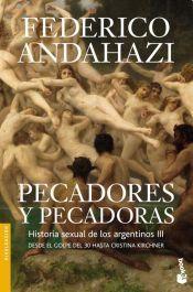Libro 3. Pecadores Y Pecadoras  Historia Sexual De Los Argentinos