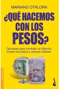 Papel ¿Qué Hacemos Con Los Pesos?