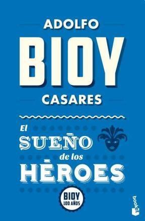 Libro El Sueño De Los Heroes