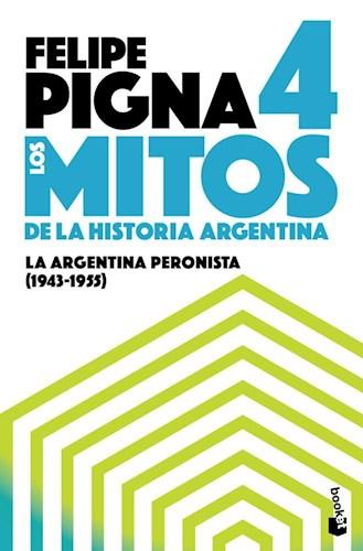 Libro 4. Los Mitos De La Historia Argentina
