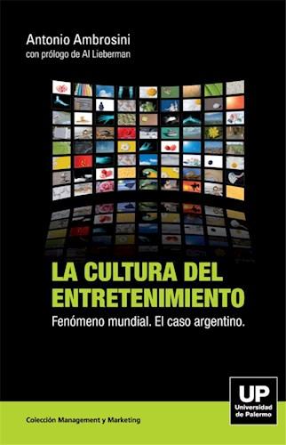 Libro La Cultura Del Entretenimiento