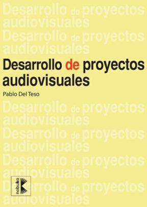 E-book Desarrollo De Proyectos Audiovisuales