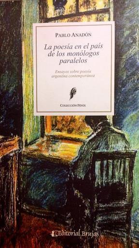 Papel LA POESÍA EN EL PAÍS DE LOS MONÓLOGOS PARALELOS