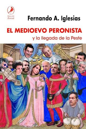 Papel Medioevo Peronista, El