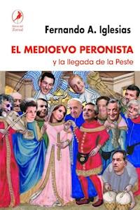 Papel El Medioevo Peronista