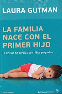 Papel La Familia Nace Con El Primer Hijo
