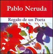 Papel Regalo De Un Poeta 09 - Pablo Neruda