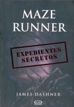 Maze Runner - Expedientes Secretos