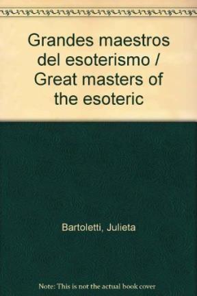 Libro Grandes Maestros Del Esoterismo