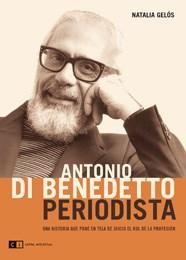 Libro Antonio Di Benedetto  Periodista