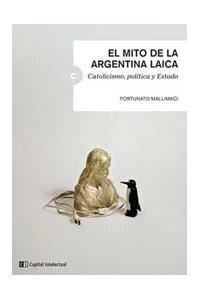 Papel El Mito De La Argentina Laica