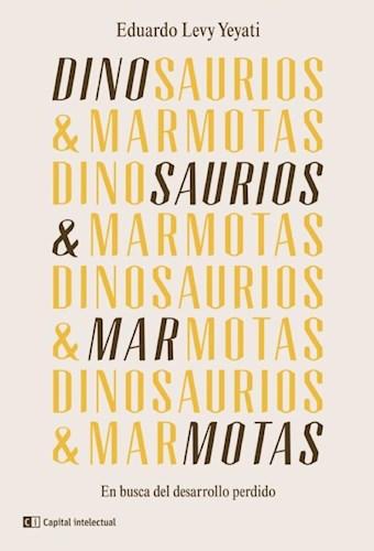 Dinosaurios Y Marmotas