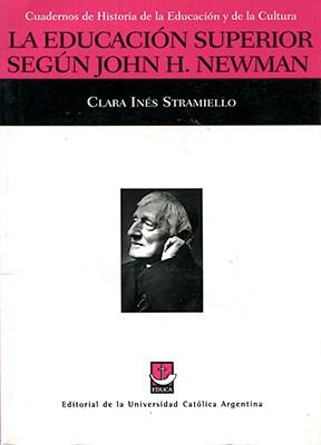 Libro La Educacion Superior Segun John H. Newman