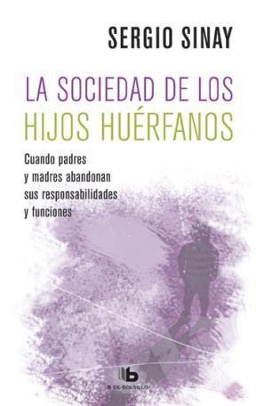 Libro La Sociedad De Los Hijos Huerfanos