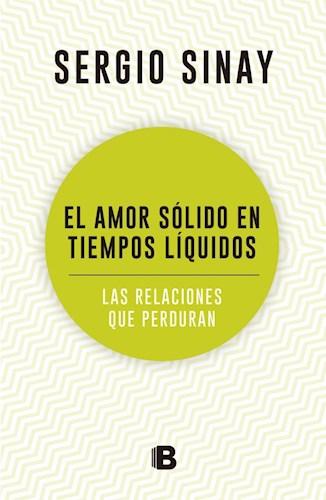 Libro El Amor Solido En Tiempos Liquidos