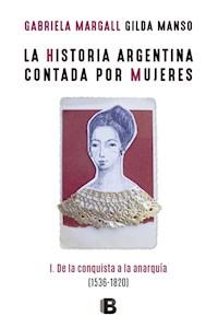 Papel Historia Argentina Contada Por Mujeres 1