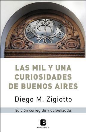 Libro Las Mil Y Una Curiosidades De Buenos Aires