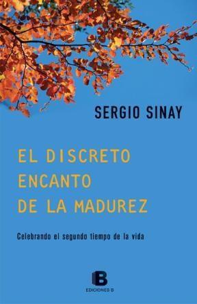 Libro El Discreto Encanto De La Madurez