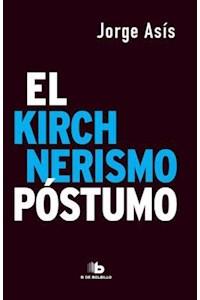 Papel Kirchnerismo Póstumo