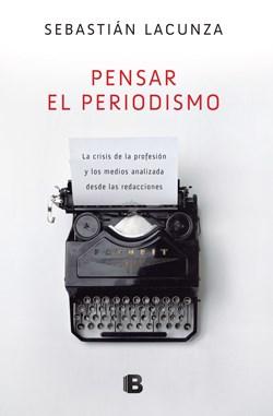 Libro Pensar El Periodismo
