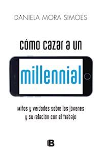 Papel Cómo Cazar A Un Millennial