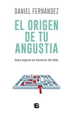 Libro El Origen De Tu Angustia