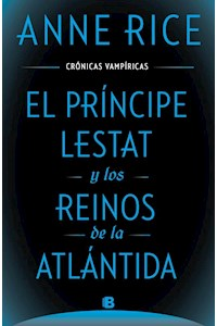 Papel Principe Lestat Y Los Reinos De La Atlantida