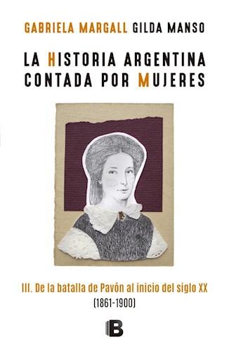 Papel LA HISTORIA ARGENTINA CONTADA POR MUJERES III