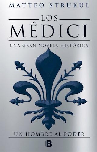 Libro Un Hombre Al Poder ( Libro Ii De Los Medici )
