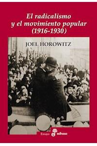 Papel El Radicalismo Y El Movimiento Popular (1916-1930)