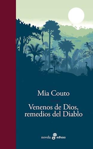Libro Venenos De Dios , Remedios Del Diablo