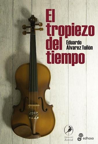 El Tropiezo Del Tiempo por ALVAREZ TUñON EDUARDO - 9789876285575 ...
